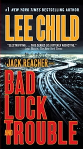 Bad Luck and Trouble - A Jack Reacher Novel ebook by Lee Child