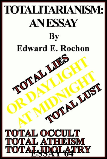 Totalitarianism: An Essay ebook by Edward E. Rochon