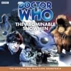 Doctor Who And The Abominable Snowmen luisterboek by Terrance Dicks, David Troughton
