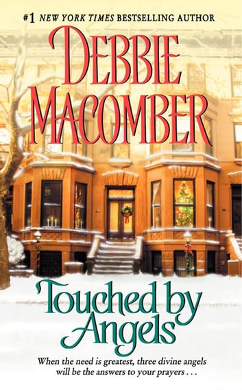 Touched by Angels ebook by Debbie Macomber