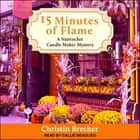 15 Minutes of Flame audiobook by