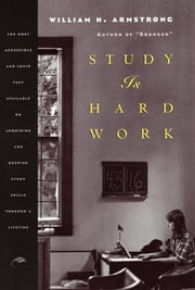 Study Is Hard Work ebook by William H. Armstrong