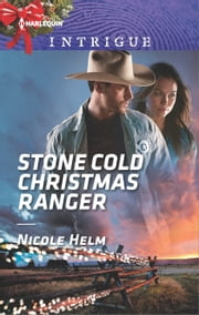 Stone Cold Christmas Ranger ebook by Nicole Helm