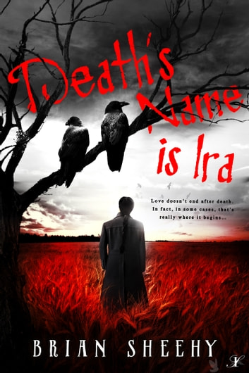 Death's Name is Ira ebook by Brian Sheehy