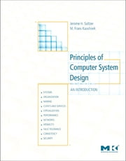 Principles of Computer System Design - An Introduction ebook by Jerome H. Saltzer,M. Frans Kaashoek