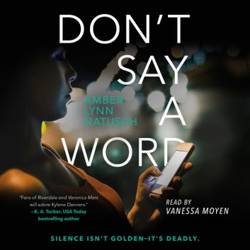 Don't Say a Word audiobook by Amber Lynn Natusch