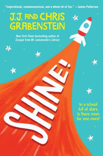 Shine! ebook by Chris Grabenstein,J.J. Grabenstein