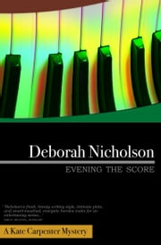 Evening the Score ebook by Deborah Nicholson