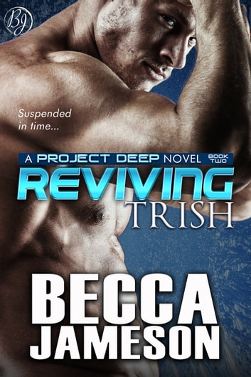 Reviving Trish ebook by Becca Jameson