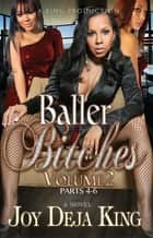 Baller Bitches Volume 2 ebook by Joy Deja King
