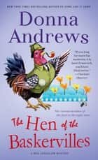 The Hen of the Baskervilles - A Meg Langslow Mystery ebook by Donna Andrews