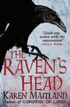 The Raven's Head ebook by Karen Maitland