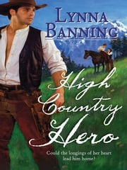 High Country Hero ebook by Lynna Banning