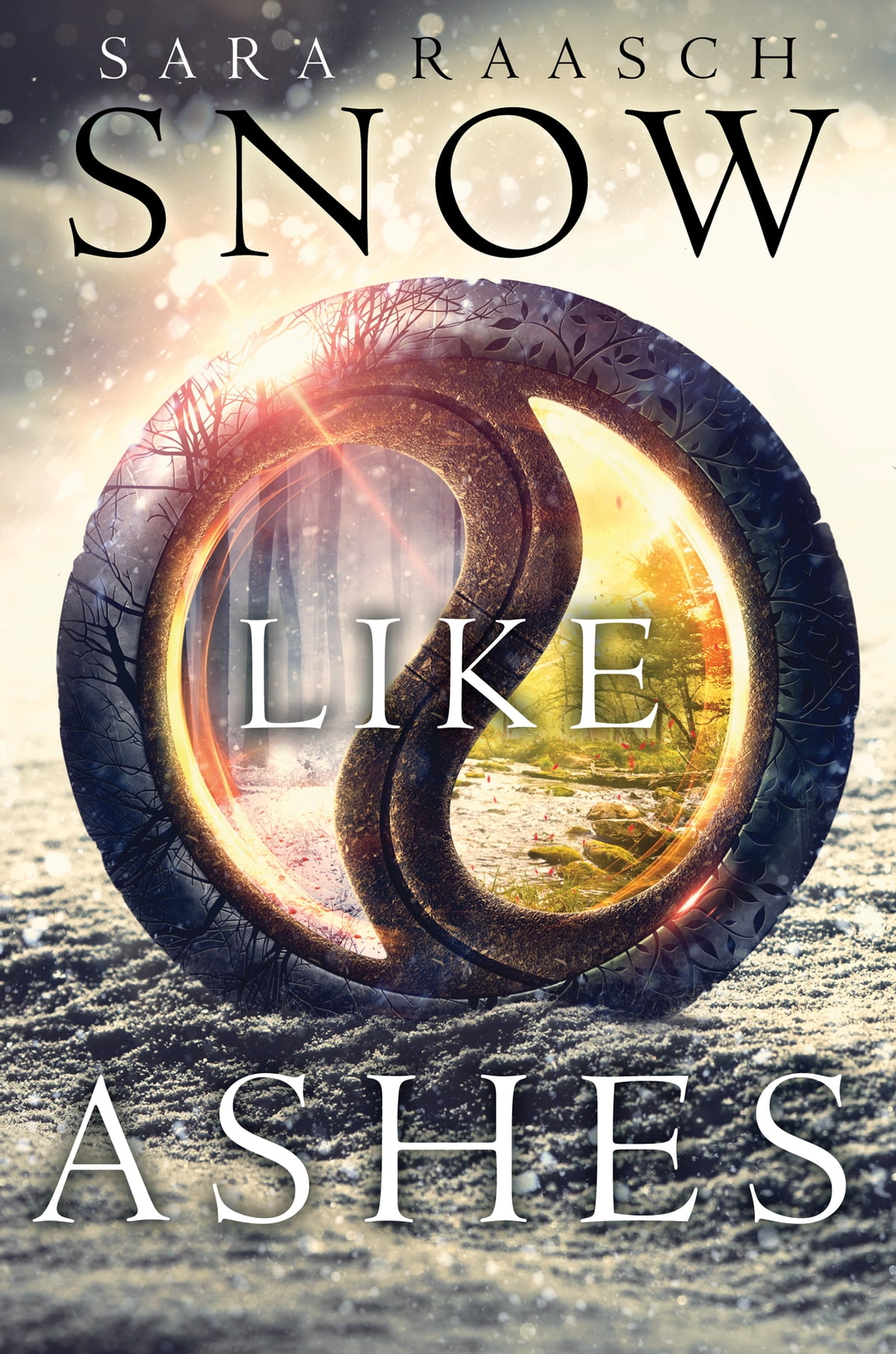 Snow Like Ashes Ebook By Sara Raasch