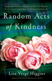 Random Acts of Kindness ebook by Lisa Verge Higgins