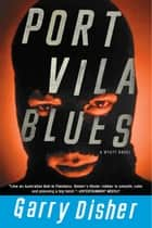 Port Vila Blues ebook by Garry Disher