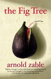 The Fig Tree ebook by Arnold Zable
