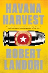 Havana Harvest ebook by Robert Landori