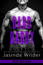 Badd Daddy ebook by Jasinda Wilder