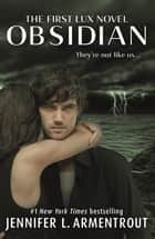 Obsidian (Lux - Book One) ebook by Jennifer L. Armentrout