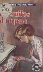 Les suites d'un pari eBook by Annie Pierre Hot