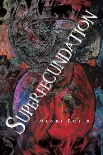 Superfecundation ebook by MENKI ROJER