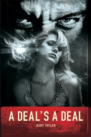 A Deal's A Deal ebook by Gary  Taylor