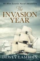 The Invasion Year ebook by