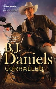 Corralled ebook by B.J. Daniels
