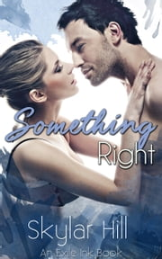 Something Right ebook by Skylar Hill