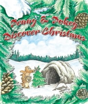 Penny & Pokey Discover Christmas ebook by Freeman Leo Goff; Jenna M. Hamilton