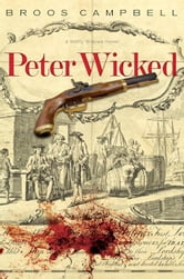 Peter Wicked: A Matty Graves Novel ebook by Campbell, Broos