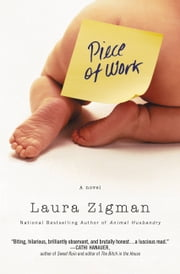 Piece of Work ebook by Laura Zigman