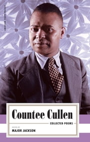 Countee Cullen: Collected Poems - (American Poets Project #32) ebook by Countee Cullen,Major Jackson