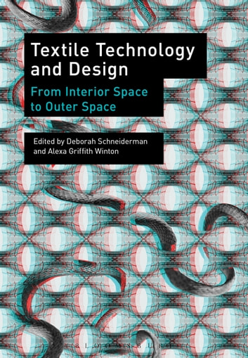 Textile Technology and Design - From Interior Space to Outer Space ebook by