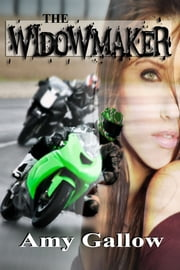 The Widowmaker ebook by Amy Gallow
