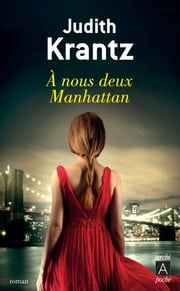 À nous deux Manhattan ebook by Judith Krantz