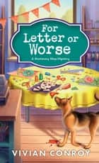For Letter or Worse ebook by