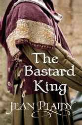 The Bastard King - (Norman Series) ebook by Jean Plaidy