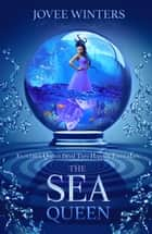 The Sea Queen ebook by Jovee Winters