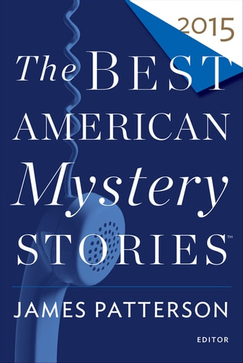 The Best American Mystery Stories, 2015 ebook by