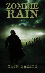 Zombie Rain ebook by Zach Sweets