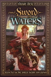 Sword of Waters ebook by Hilari Bell