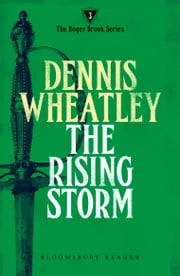 The Rising Storm ebook by Dennis Wheatley