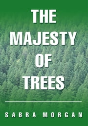 The Majesty of Trees ebook by Sabra Morgan