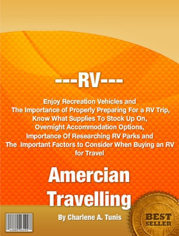 RV Amercian Travelling ebook by Charlene A. Tunis
