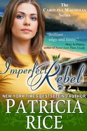 Imperfect Rebel ebook by Patricia Rice