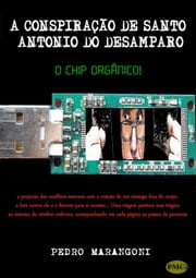 A Conspiração De Santo Antonio Do Desamparo ebook by Kobo.Web.Store.Products.Fields.ContributorFieldViewModel