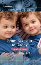 From Bachelor to Daddy ebook by Meredith Webber