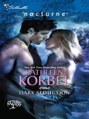 Dark Seduction ebook by Kathleen Korbel